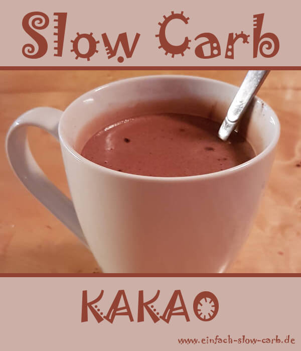 Slow Carb Kakao