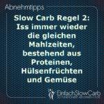 Slow Carb Regel 2: Iss immer wieder die gleichen Mahlzeiten, bestehend aus Proteinen, Hülsenfrüchten und Gemüse